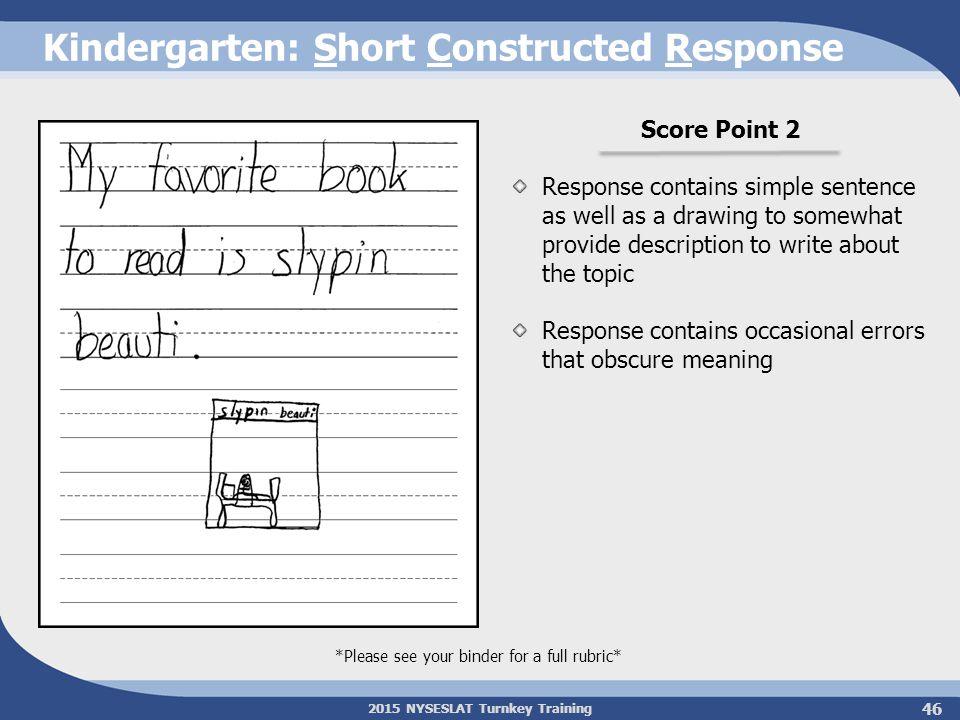 Kindergarten: Short Constructed Response