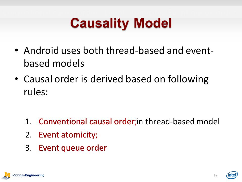 Causality Model Android uses both thread-based and event-based models