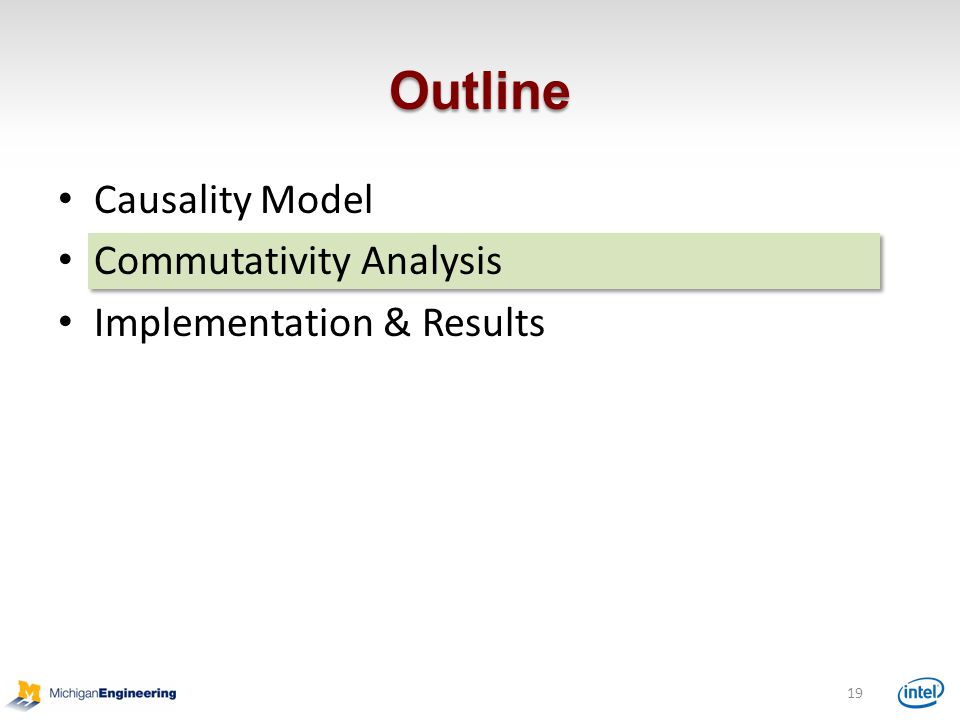 Outline Causality Model Commutativity Analysis