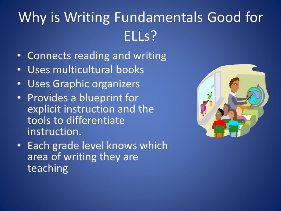 Why is Writing Fundamentals Good for ELLs
