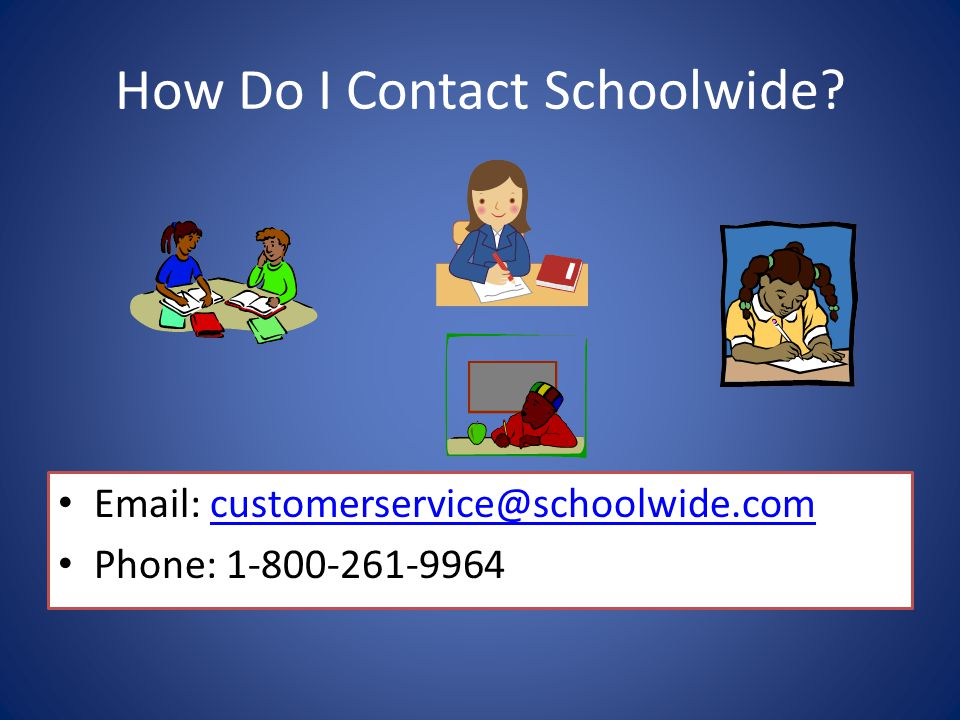 How Do I Contact Schoolwide