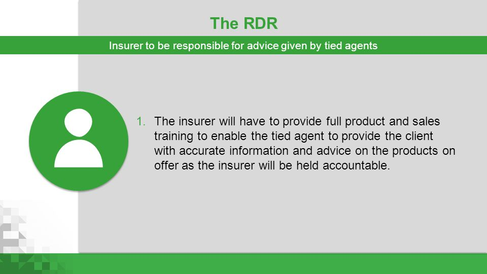 Insurer to be responsible for advice given by tied agents