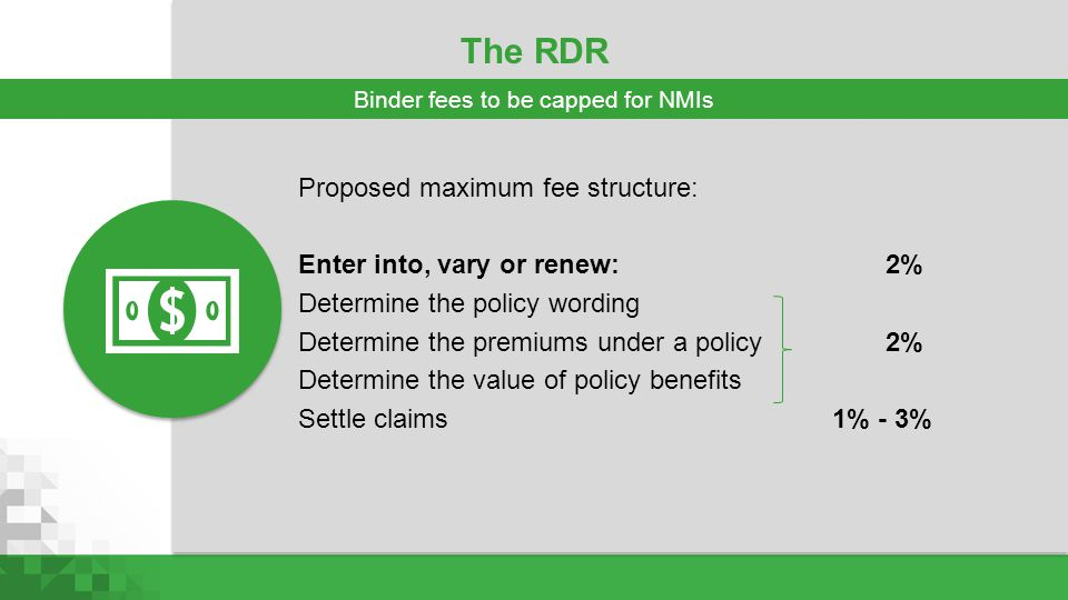 Binder fees to be capped for NMIs