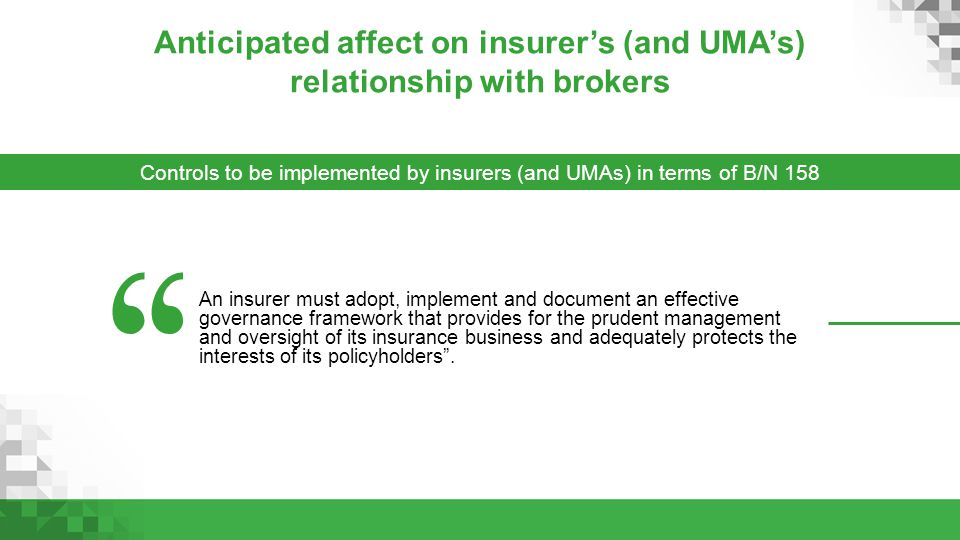 Anticipated affect on insurer's (and UMA's) relationship with brokers