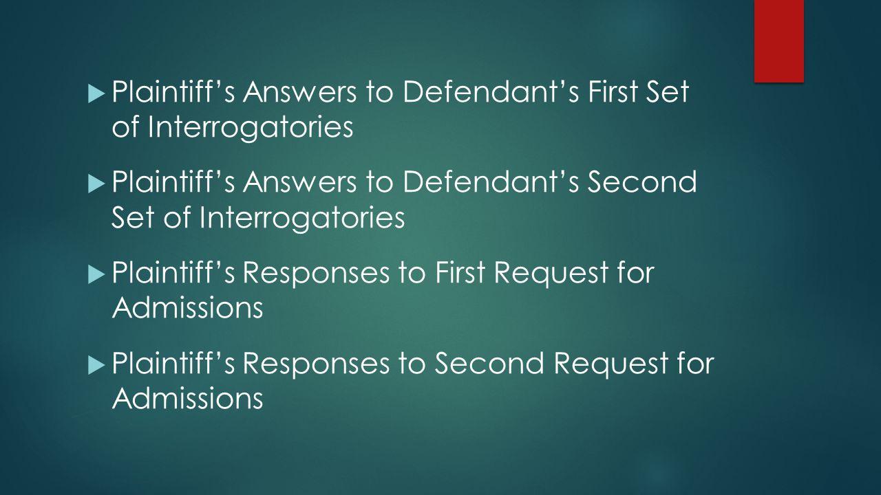 Plaintiff's Answers to Defendant's First Set of Interrogatories