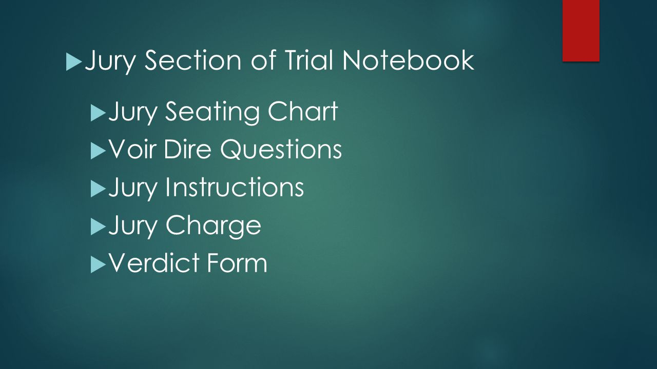 Jury Section of Trial Notebook