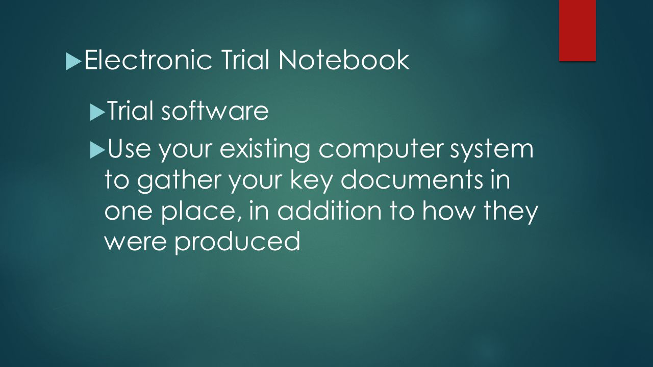 Electronic Trial Notebook
