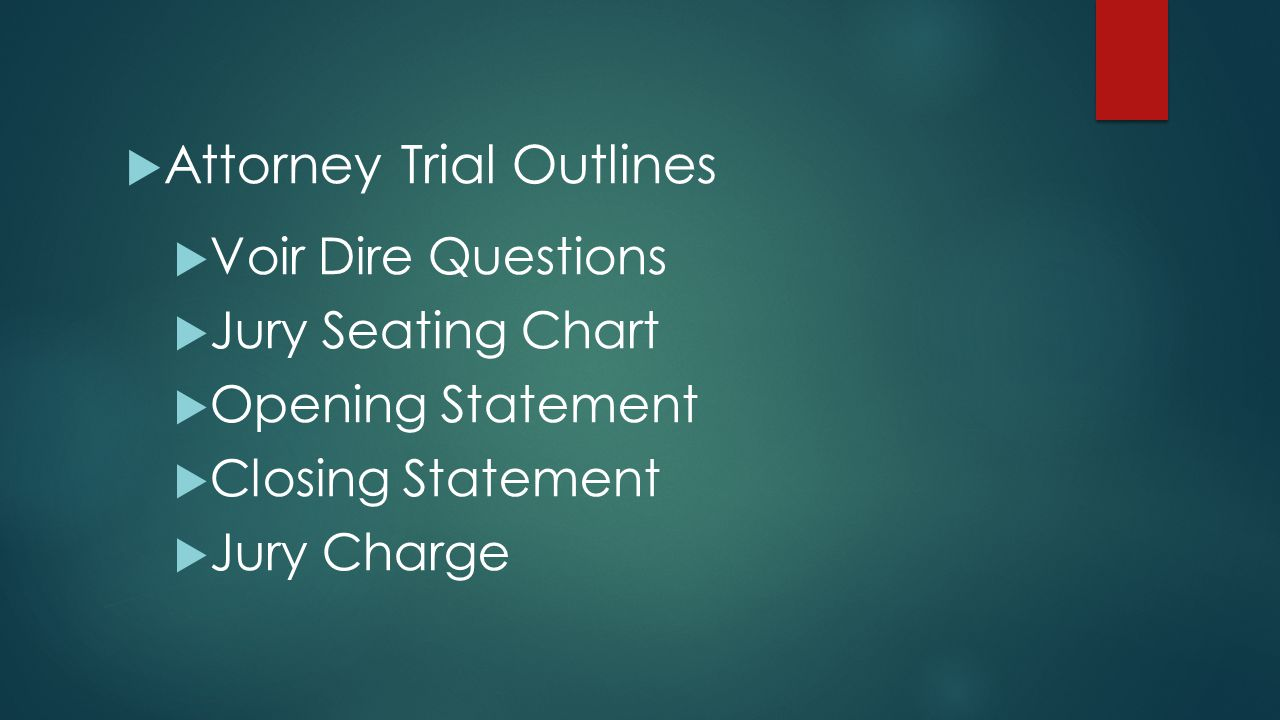 Attorney Trial Outlines