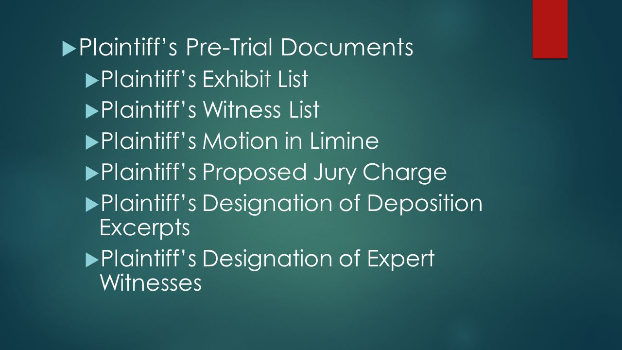 Plaintiff's Pre-Trial Documents