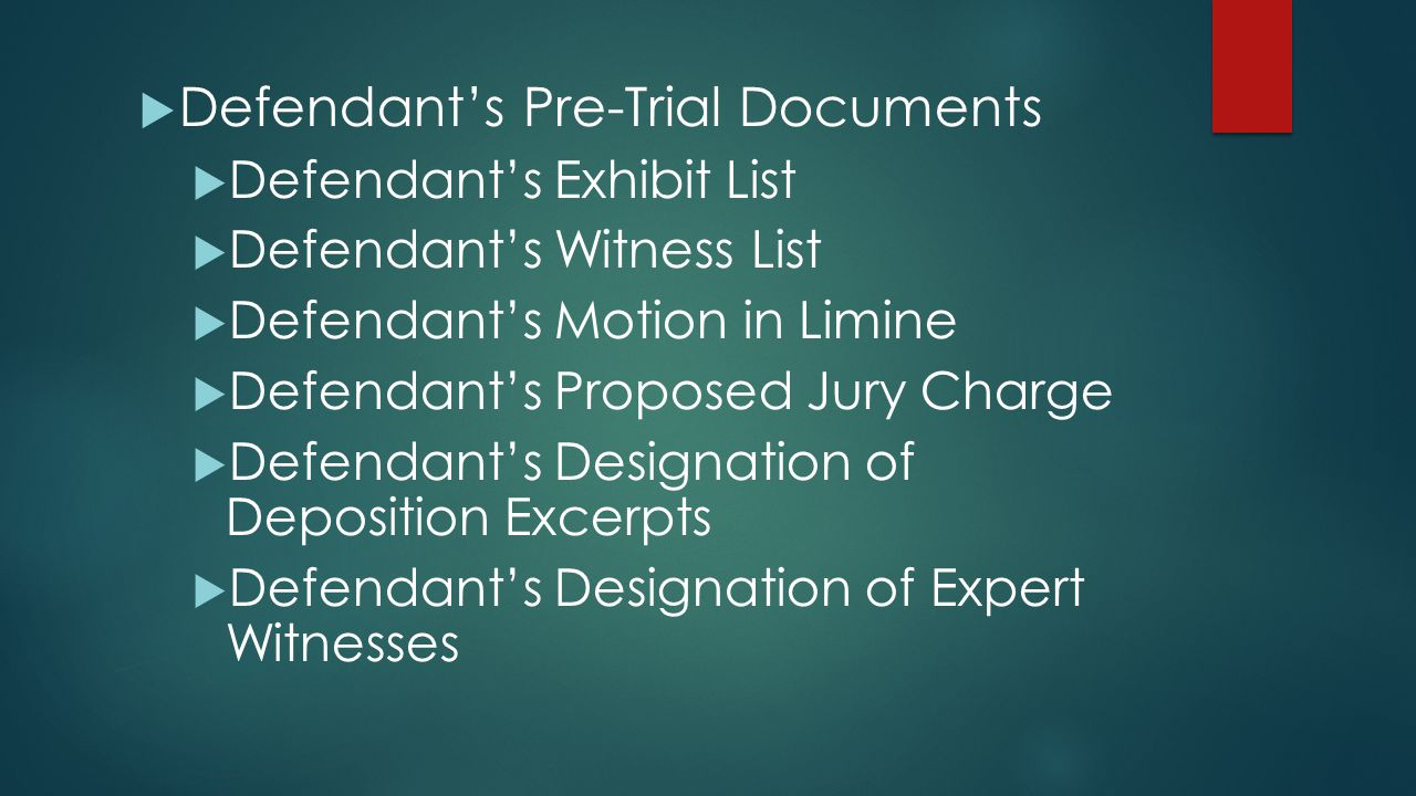 Defendant's Pre-Trial Documents