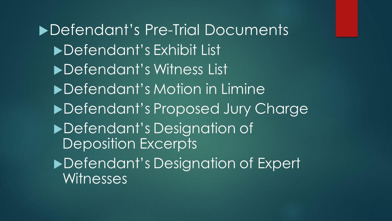Defendant's Pre-Trial Documents