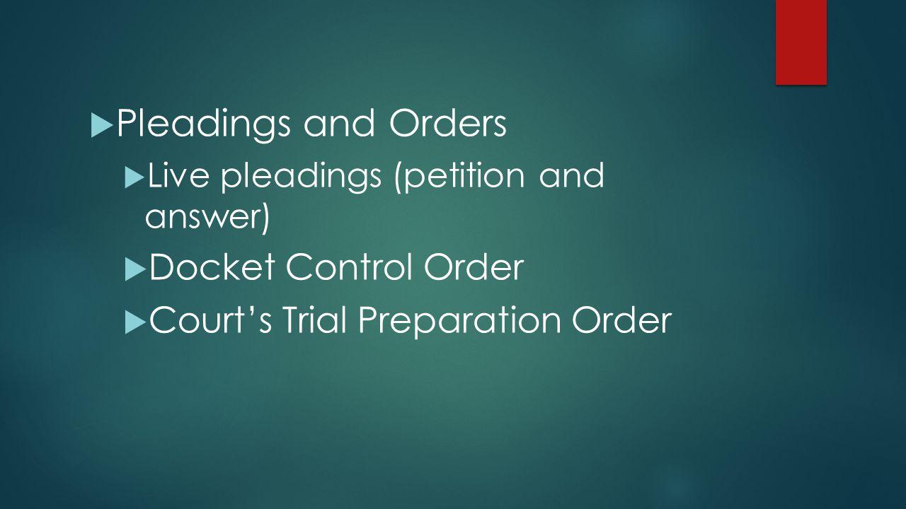 Pleadings and Orders Docket Control Order