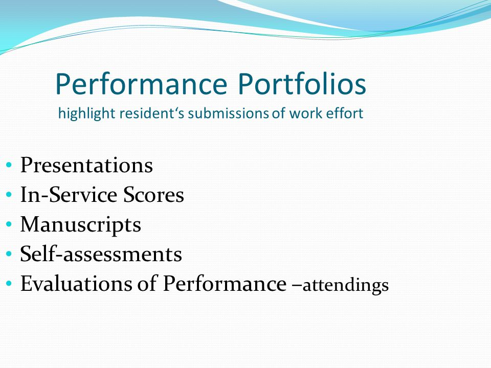 Performance Portfolios highlight resident's submissions of work effort