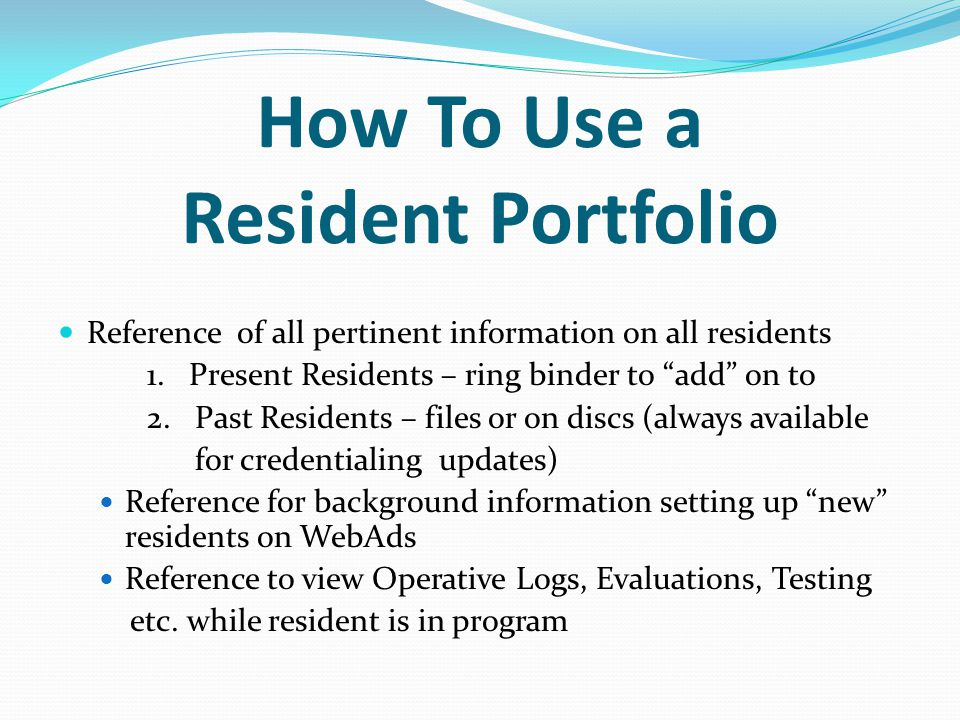 How To Use a Resident Portfolio