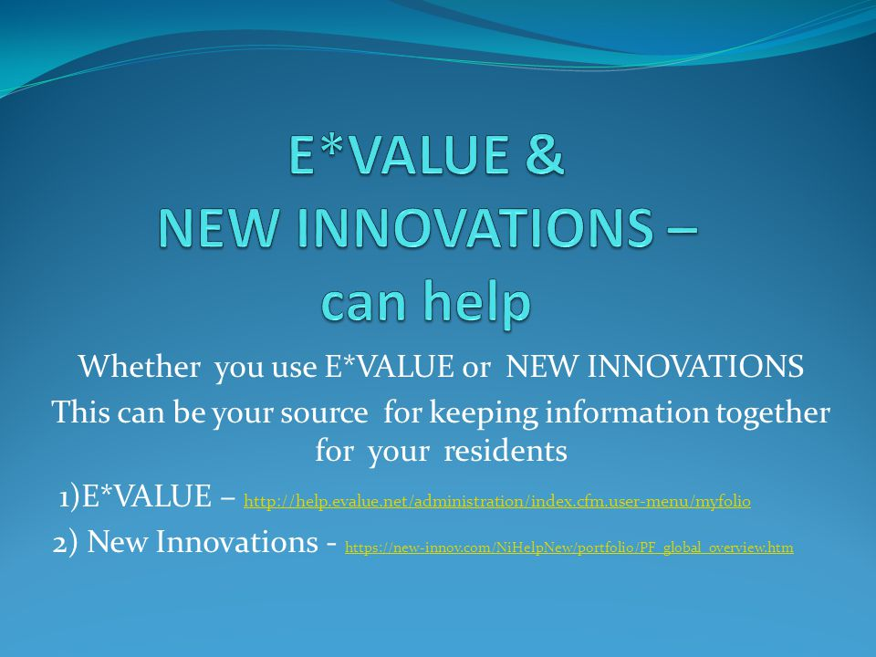 E*VALUE & NEW INNOVATIONS – can help