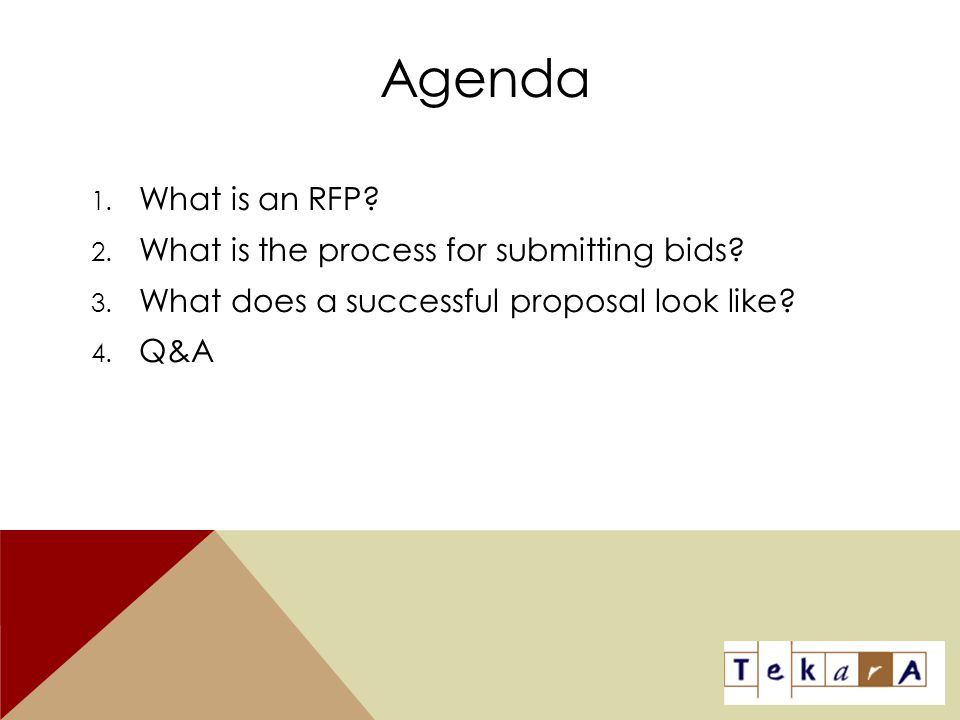 Agenda What is an RFP What is the process for submitting bids