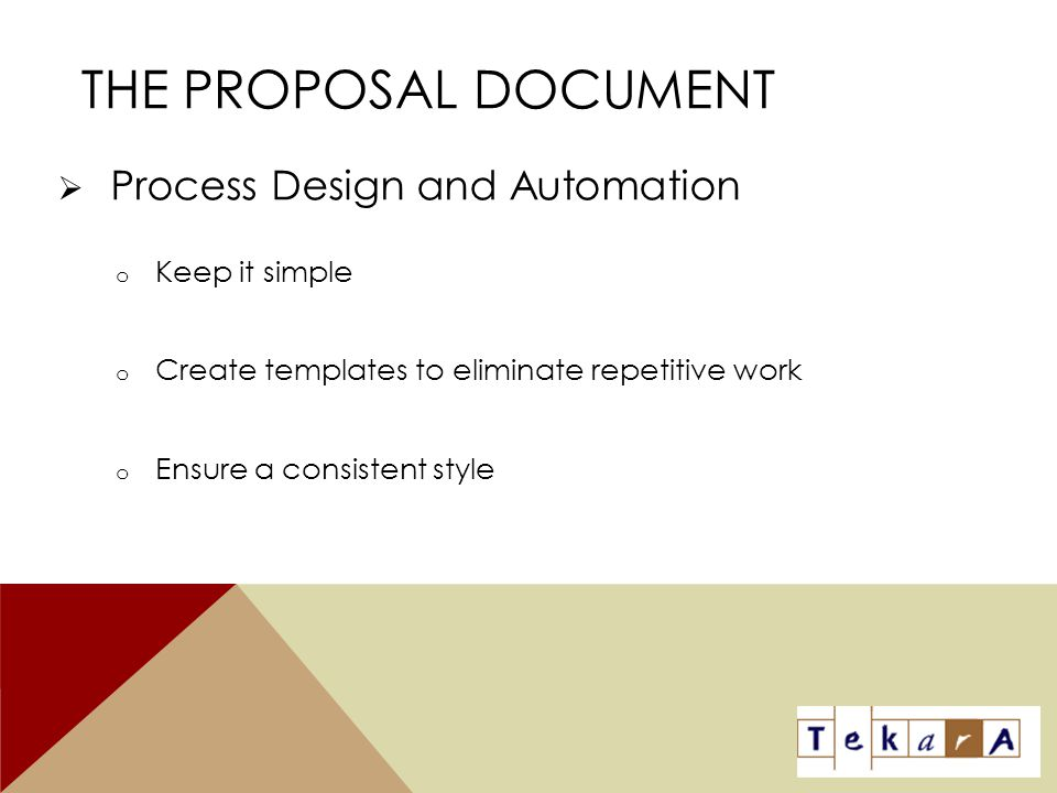 The Proposal Document Process Design and Automation Keep it simple