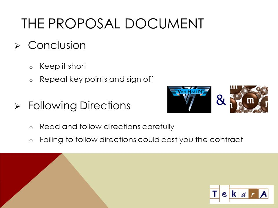 The Proposal Document & Conclusion Following Directions Keep it short