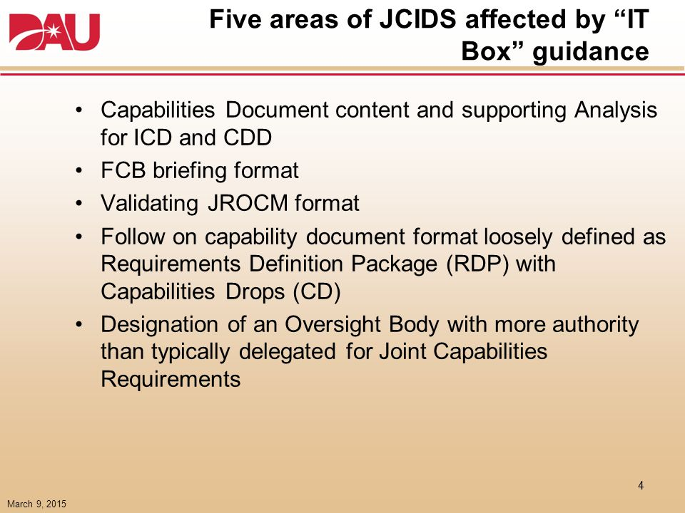 Definition of the IT Box – draft JCIDS Manual : Enclosure B IS ICD, IS CDD