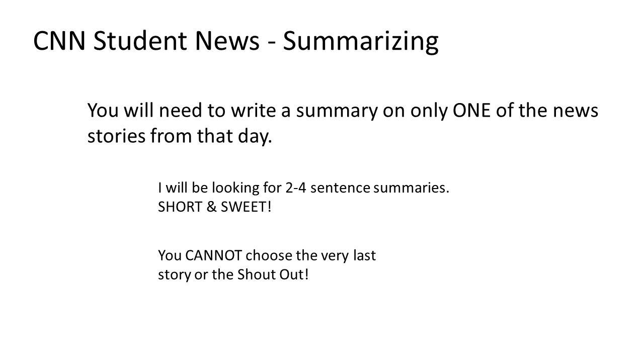 CNN Student News - Summarizing