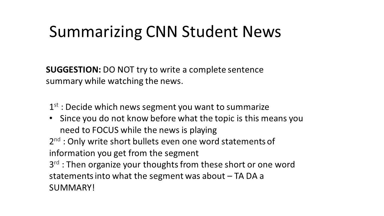 Summarizing CNN Student News