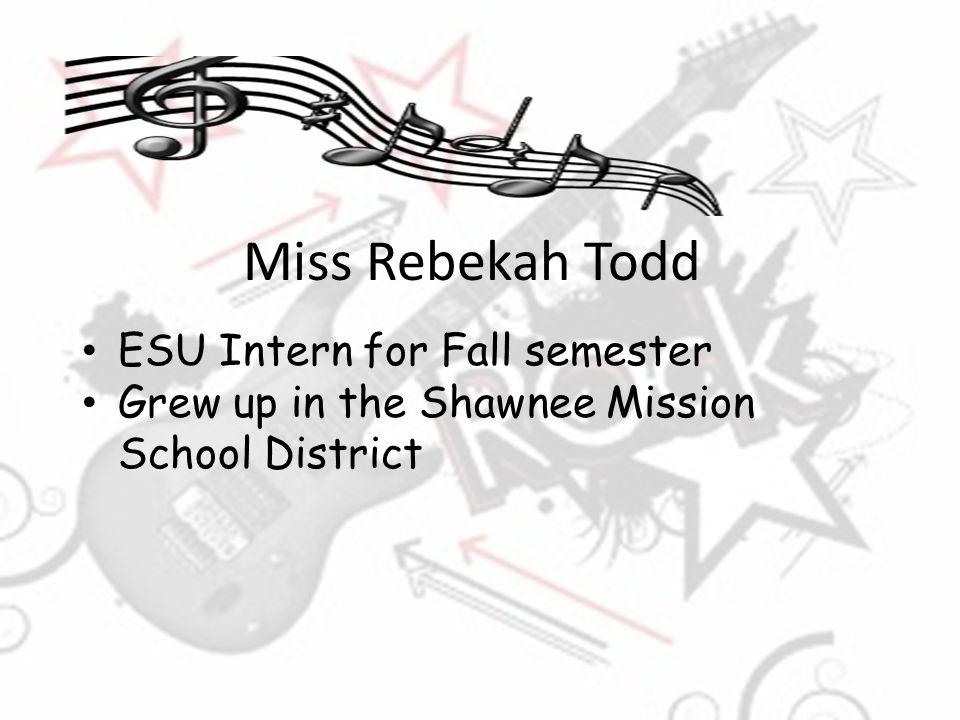 Miss Rebekah Todd ESU Intern for Fall semester