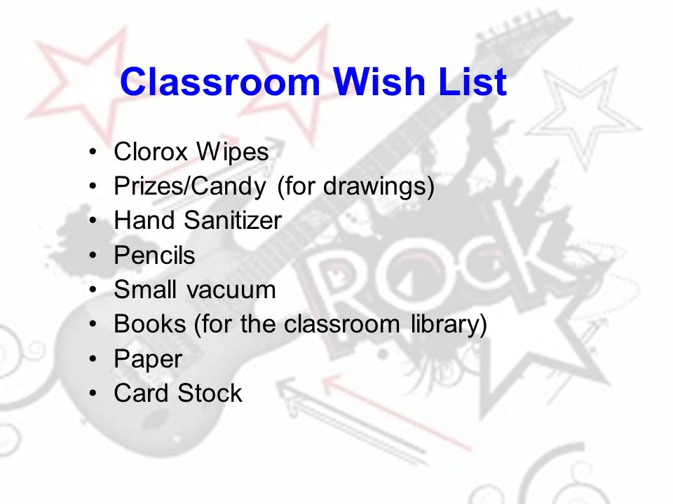 Classroom Wish List Clorox Wipes Prizes/Candy (for drawings)