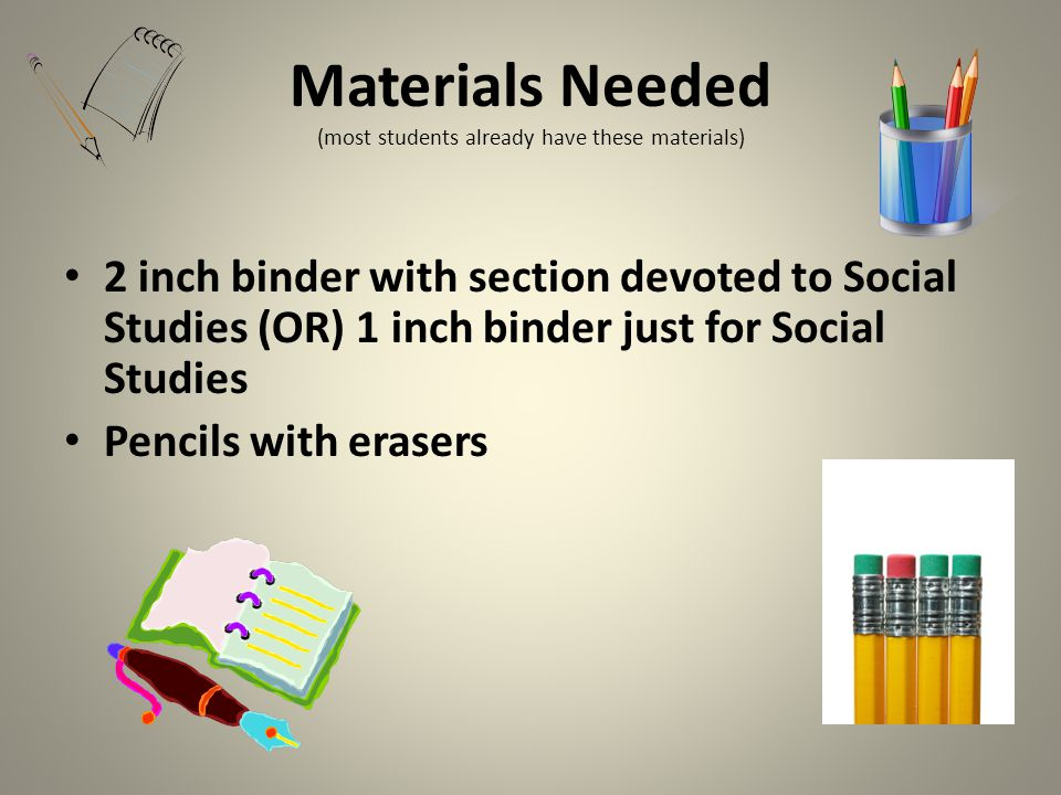 Materials Needed (most students already have these materials)