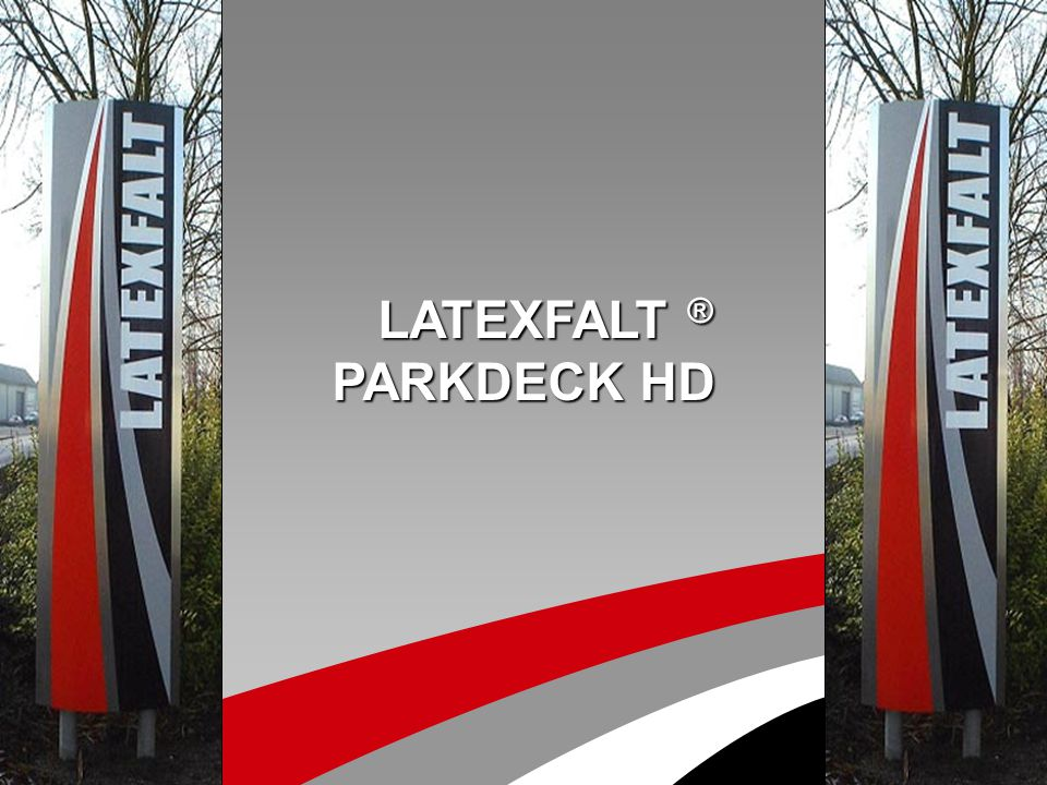 LATEXFALT ® PARKDECK HD