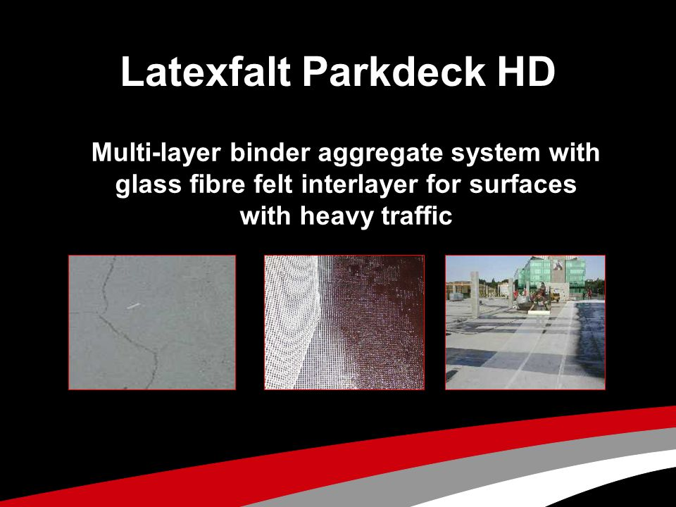 Latexfalt Parkdeck HD Multi-layer binder aggregate system with