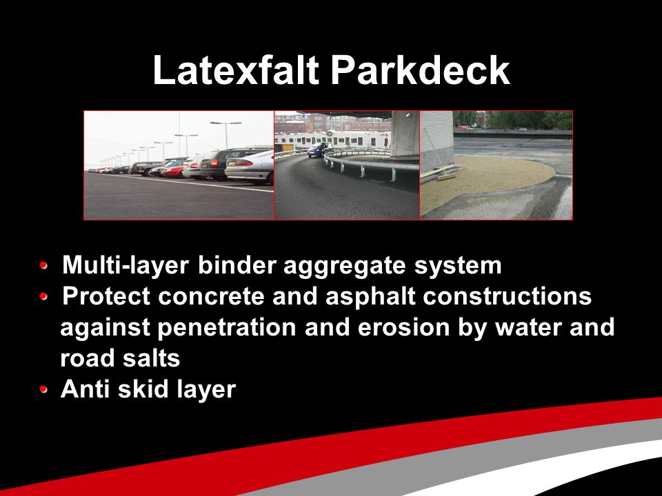 Latexfalt Parkdeck • Multi-layer binder aggregate system