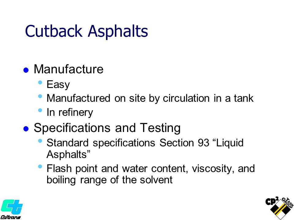 Cutback Asphalts Manufacture Specifications and Testing Easy
