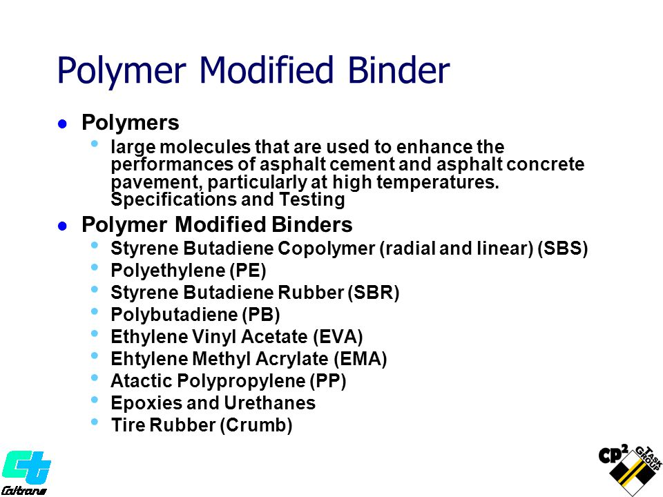 Polymer Modified Binder