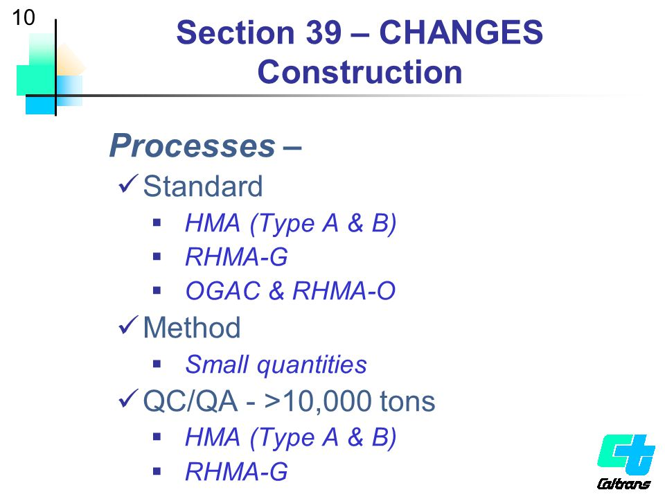 Section 39 – CHANGES Construction