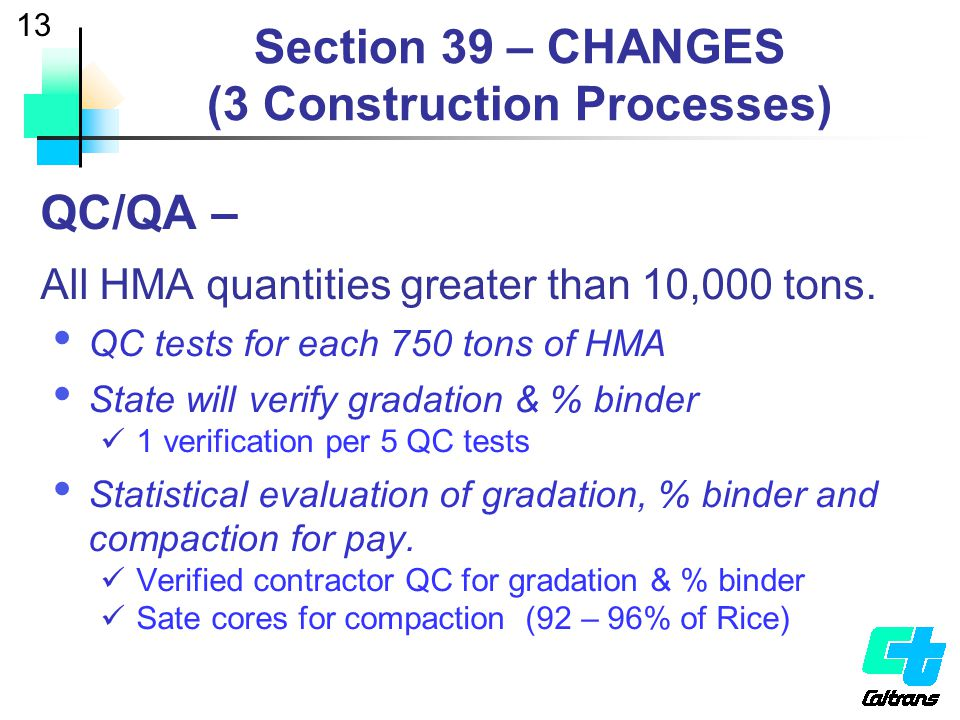 Section 39 – CHANGES (3 Construction Processes)