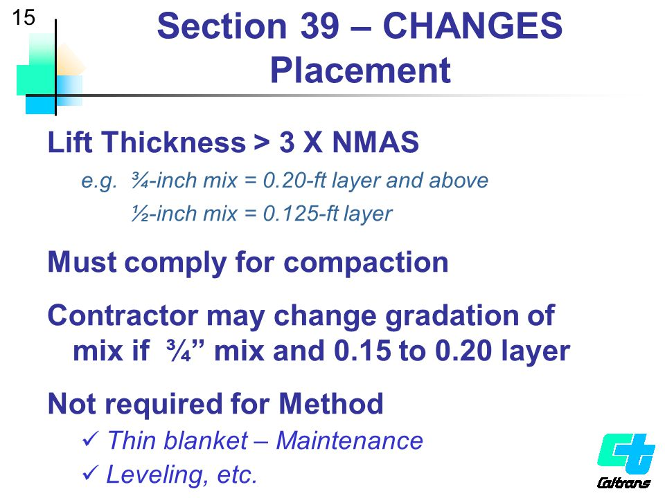 Section 39 – CHANGES Placement