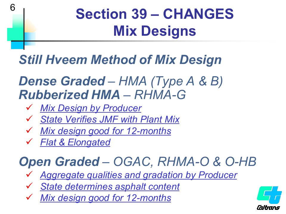 Section 39 – CHANGES Mix Designs