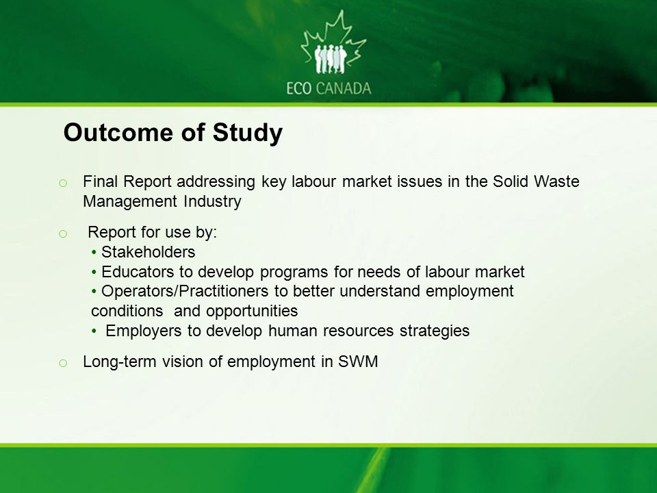 September 17, 2008 Outcome of Study. Final Report addressing key labour market issues in the Solid Waste Management Industry.