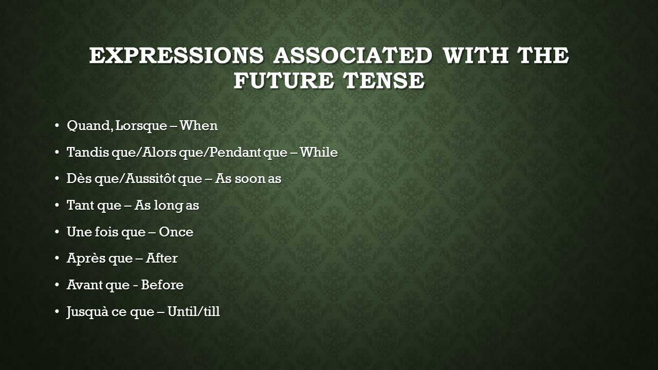 Expressions associated with the Future Tense