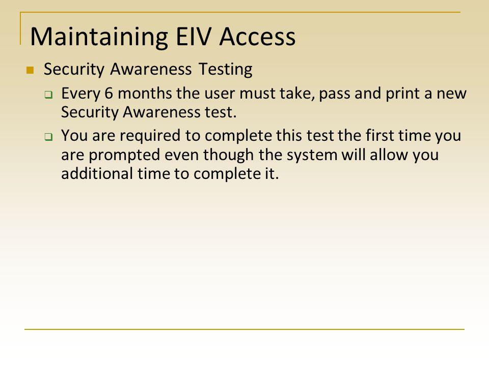 Maintaining EIV Access