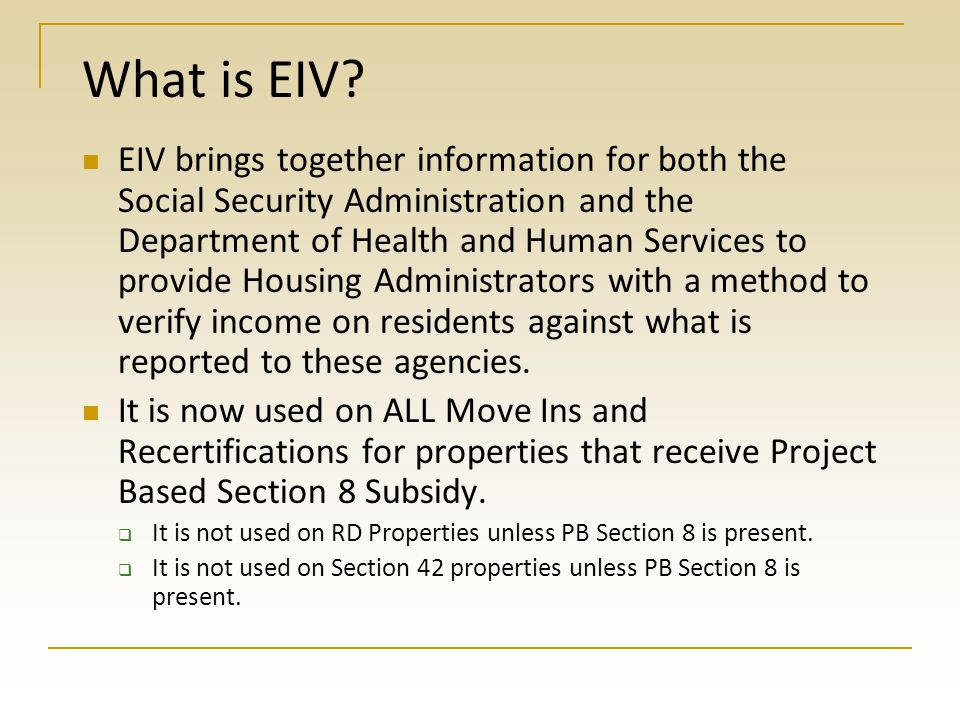 What is EIV