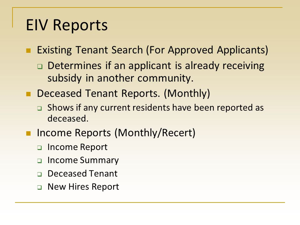 EIV Reports Existing Tenant Search (For Approved Applicants)