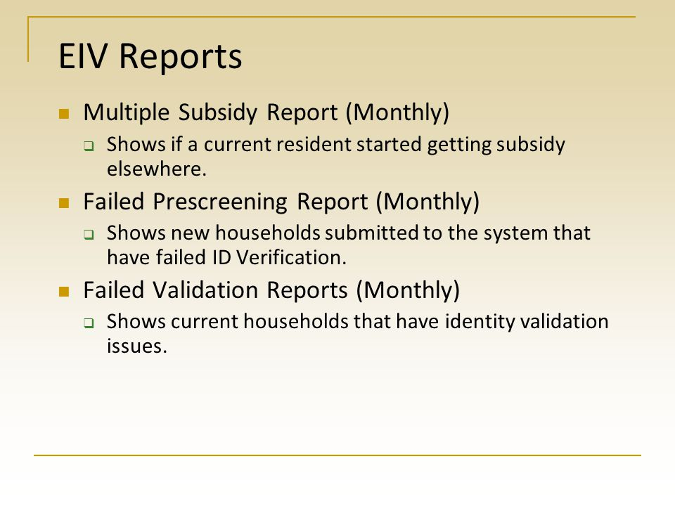 EIV Reports Multiple Subsidy Report (Monthly)