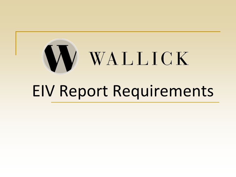 EIV Report Requirements