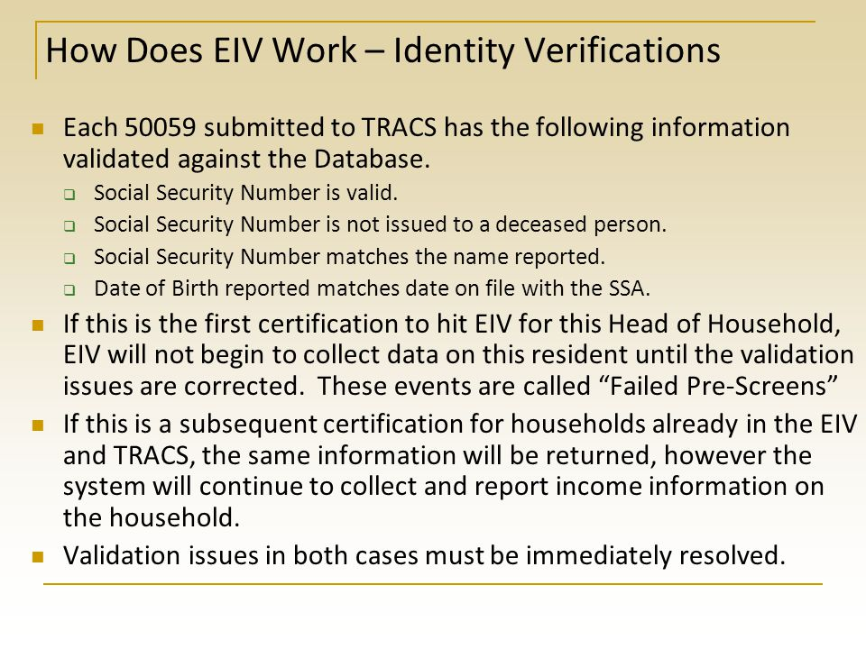How Does EIV Work – Identity Verifications