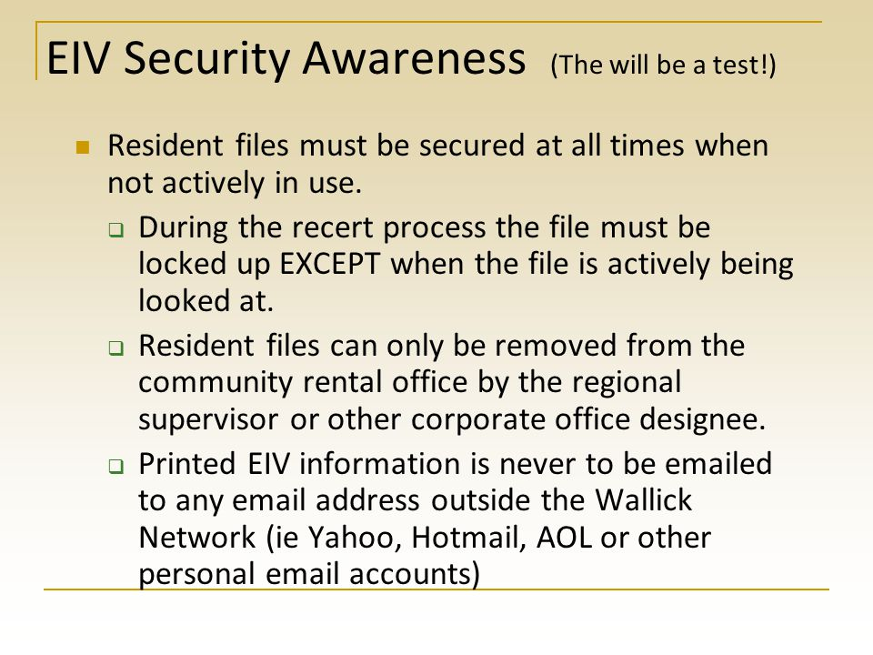 EIV Security Awareness (The will be a test!)