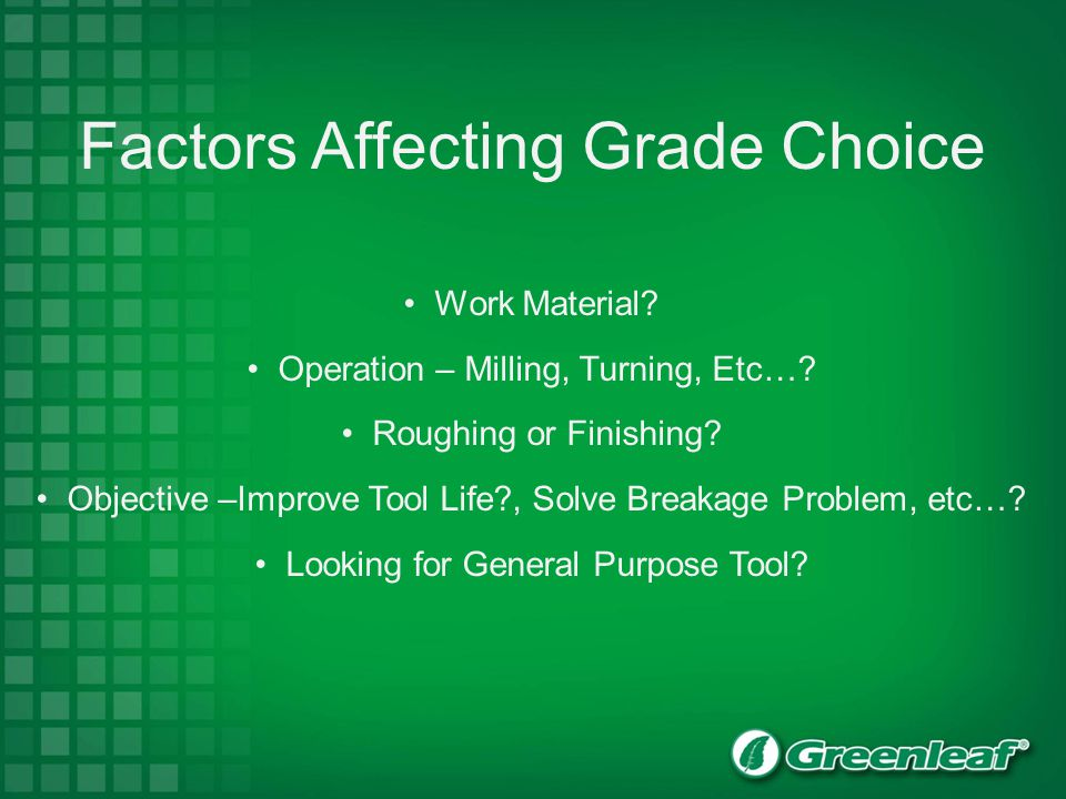 Factors Affecting Grade Choice