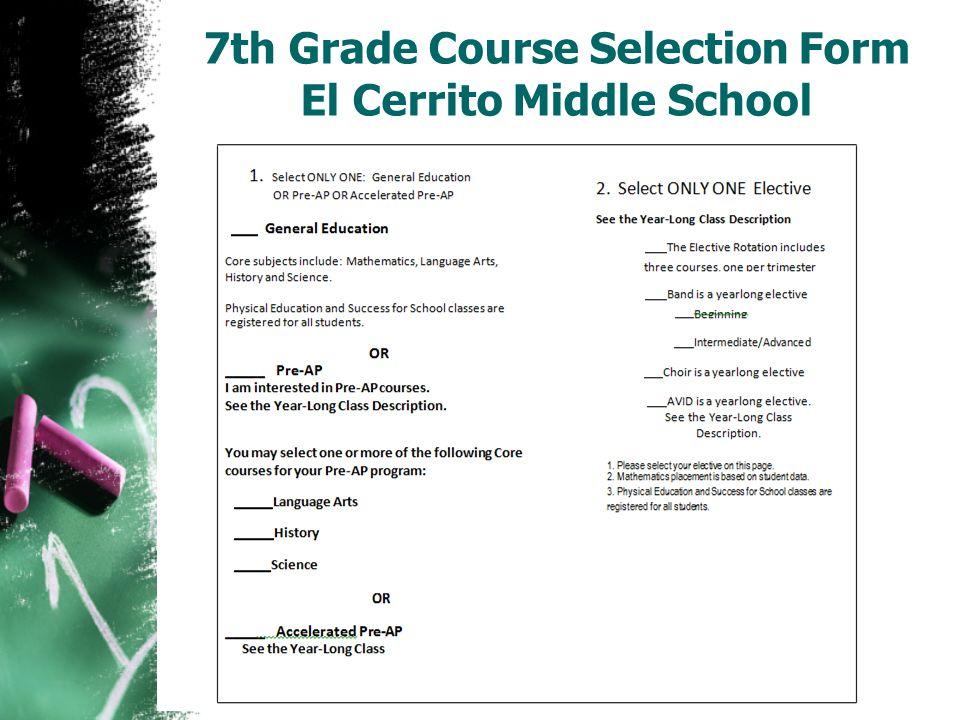 7th Grade Course Selection Form El Cerrito Middle School