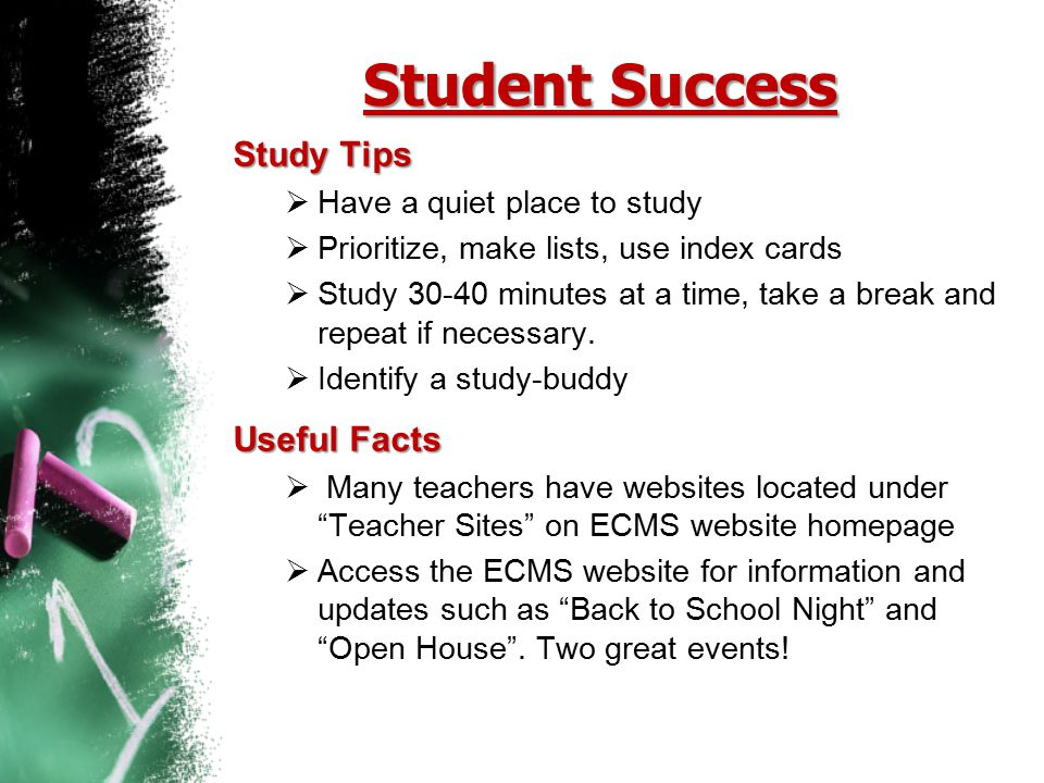 Student Success Study Tips Useful Facts Have a quiet place to study