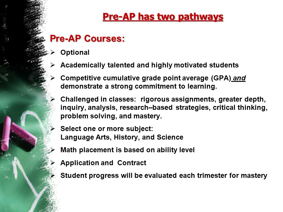Pre-AP has two pathways
